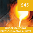 Understanding Precious Metal Alloys Course